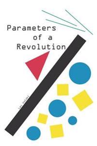 Parameters of a Revolution