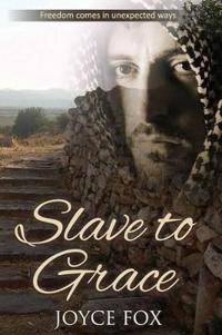 Slave to Grace