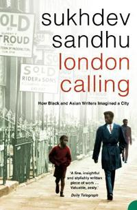 London calling - how black and asian writers imagined a city