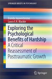 Exploring the Psychological Benefits of Hardship