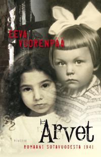 Arvet - Romaani sotavuodelta 1941