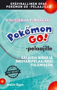 Vihjeitä ja vinkkejä Pokemon GO! -pelaajille:
