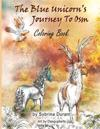 The Blue Unicorn's Journey to Osm Coloring Book: Coloring Book