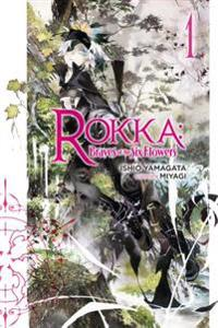 Rokka Braves of the Six Flowers 1