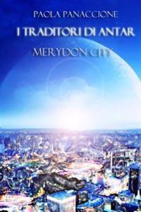 I Traditori Di Antar: Merydon City