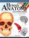 Human Anatomy Coloring Book: Anatomy & Physiology Coloring Book 3rd Edtion