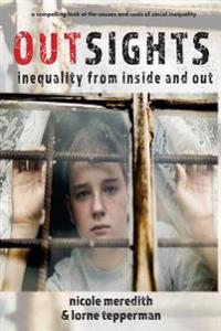 Outsights: Inequality from Inside and Out