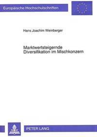 Marktwertsteigernde Diversifikation Im Mischkonzern