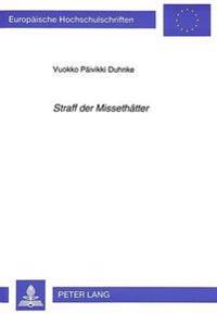Straff Der Missethaetter: Zur Literarizitaet Von Aktenmaessigen Geschichten Aus Dem Gebiete Des Peinlichen Rechts