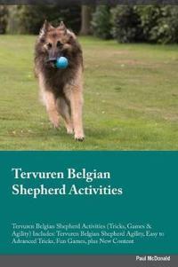 Tervuren Belgian Shepherd Activities Tervuren Belgian Shepherd Activities (Tricks, Games & Agility) Includes