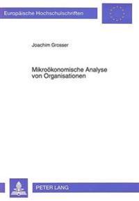 Mikrooekonomische Analyse Von Organisationen
