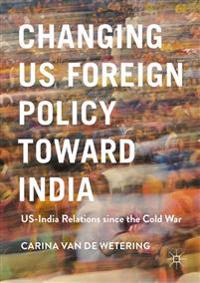 Changing Us Foreign Policy Toward India