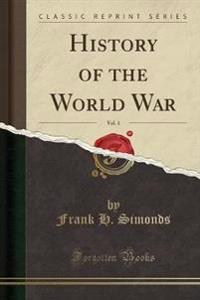 History of the World War, Vol. 1 (Classic Reprint)