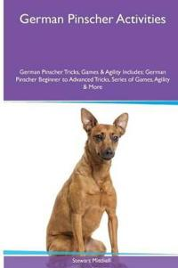 German Pinscher Activities German Pinscher Tricks, Games & Agility. Includes