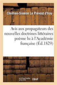 Avis Aux Propagateurs Des Nouvelles Doctrines Litteraires Poeme Lu A L'Academie Francaise