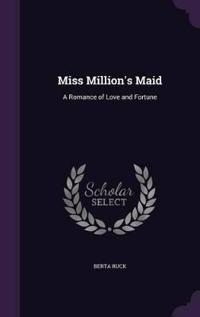 Miss Million's Maid