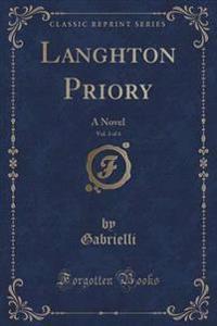 Langhton Priory, Vol. 3 of 4