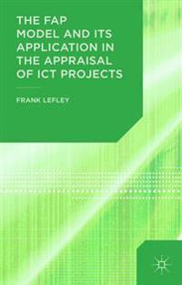 FAP Model and Its Application in the Appraisal of ICT Projects