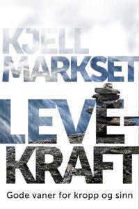 Levekraft - Kjell Markset pdf epub