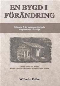 En bygd i förändring - Wilhelm Folke pdf epub