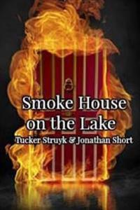 Smoke House on the Lake
