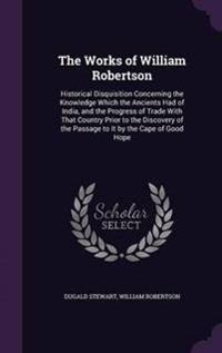 The Works of William Robertson
