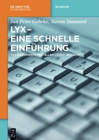 LyX - Eine schnelle Einfuhrung