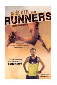 Guia Util Para Runners Principiantes