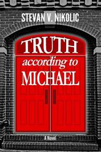 Truth According to Michael