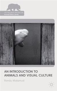 Introduction to Animals and Visual Culture