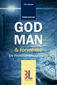 God man & förvaltare : en praktisk vägledning