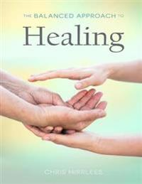 Balanced Approach to Healing