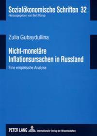 Nicht-Monetaere Inflationsursachen in Russland: Eine Empirische Analyse