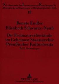 Die Freimaurerbestaende Im Geheimen Staatsarchiv Preussischer Kulturbesitz: Bd. 2. Tochterlogen