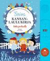 Soiva kansanlaulukirja koko perheelle : 35 suomalaista kansanlaulua