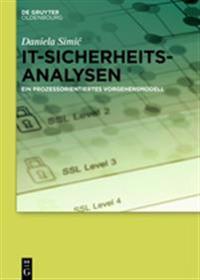 It-Sicherheitsanalysen: Ein Prozessorientiertes Vorgehensmodell
