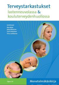 Terveystarkastukset lastenneuvolassa ja kouluterveydenhuollossa