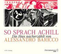 Baricco, A: So sprach Achill/4 CDs