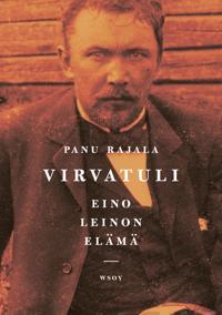Virvatuli : Eino Leinon elämä