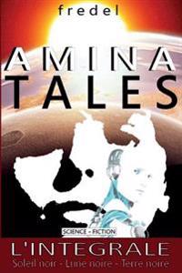 Amina Tales: Integrale