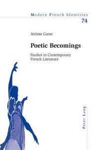 Poetic Becomings
