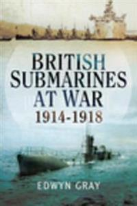 British Submarines at War