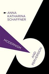 Modernism and Perversion