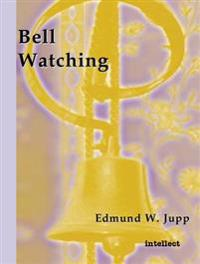 Bell Watching
