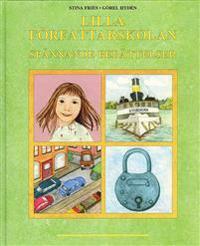 Lilla författarskolan Spännande berättelser