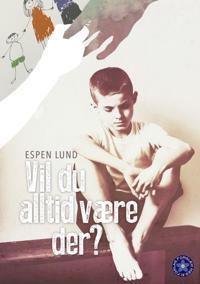Vil du alltid være der? - Espen Lund pdf epub