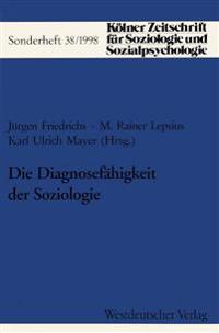 Die Diagnosefahigkeit Der Soziologie