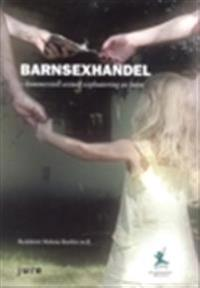 Barnsexhandel : kommersiell sexuell exploatering av barn