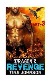 Dragon's Revenge -3: Hunt for True Love