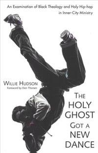The Holy Ghost Got a New Dance